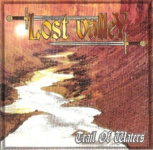 Lost Valley - Trail Of Waters (1998)