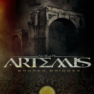 Age of Artemis - Broken Bridges (single - 2014)